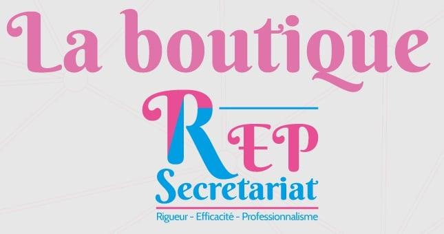 La boutique de REP Secretariat